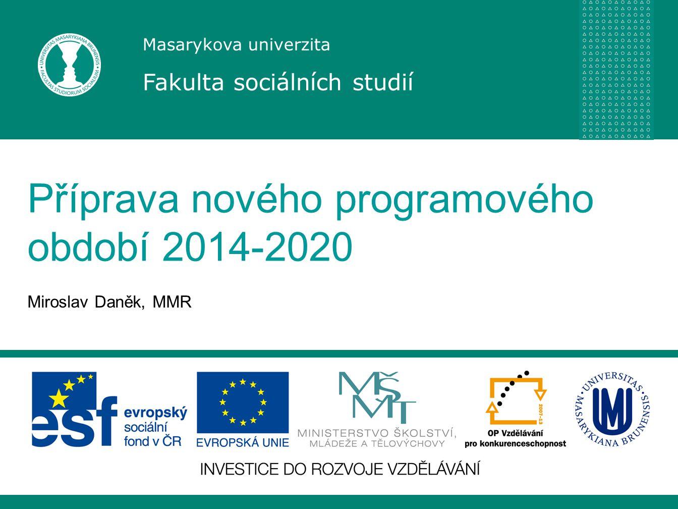 Příprava nového programového období 2014-2020