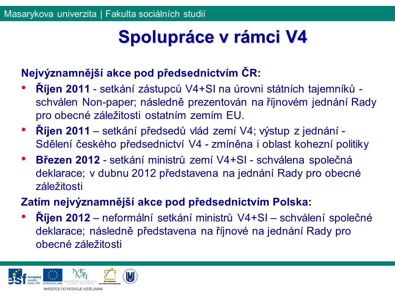Spolupráce v rámci V4 Nejvýznamnější akce pod předsednictvím ČR: