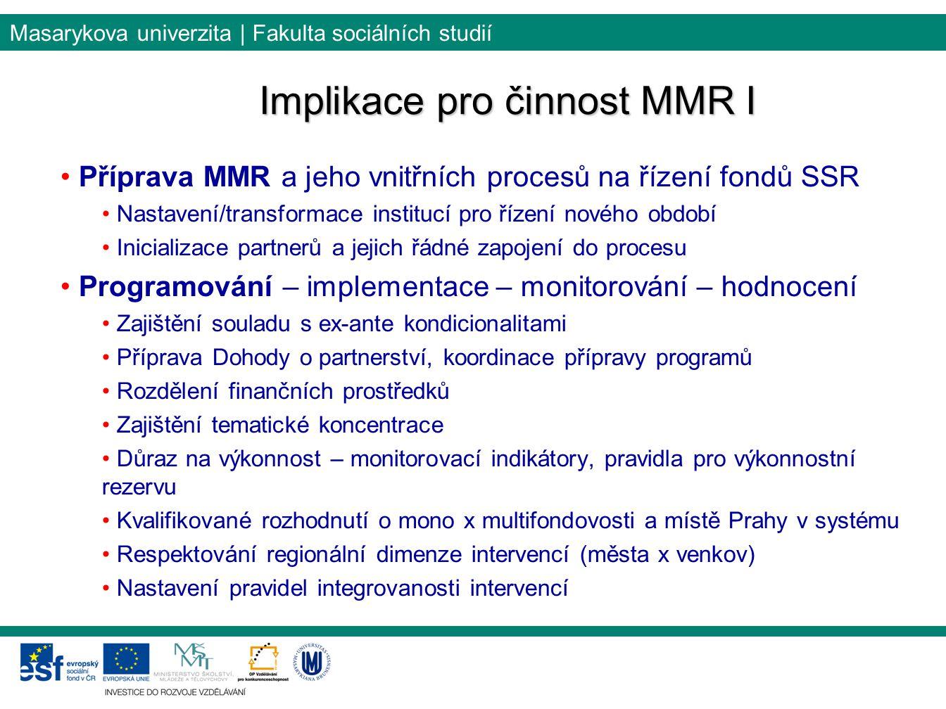 Implikace pro činnost MMR I