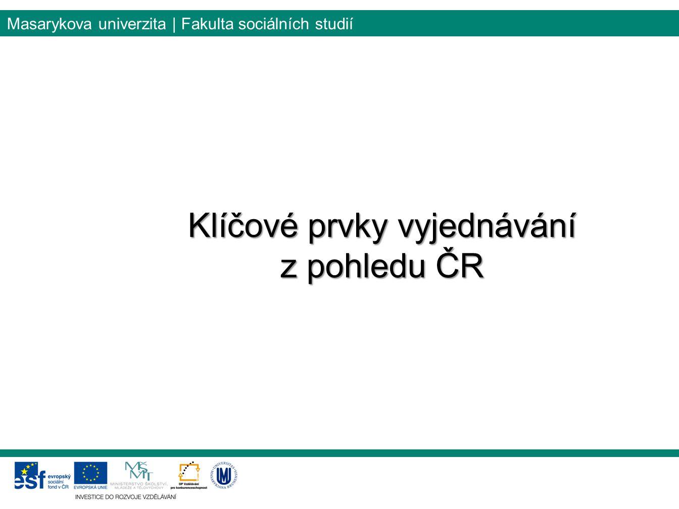 Klíčové prvky vyjednávání z pohledu ČR