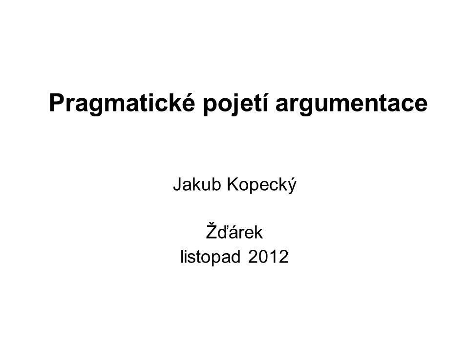Pragmatické pojetí argumentace