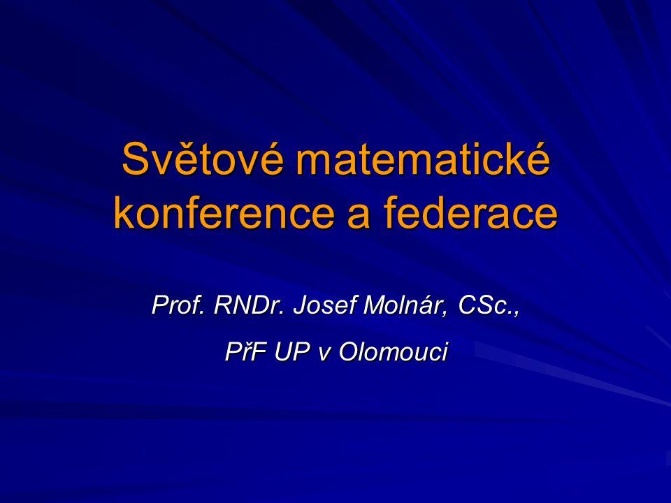 Světové matematické konference a federace