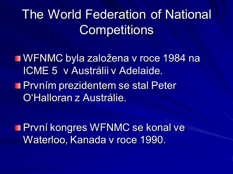 The World Federation of National Competitions