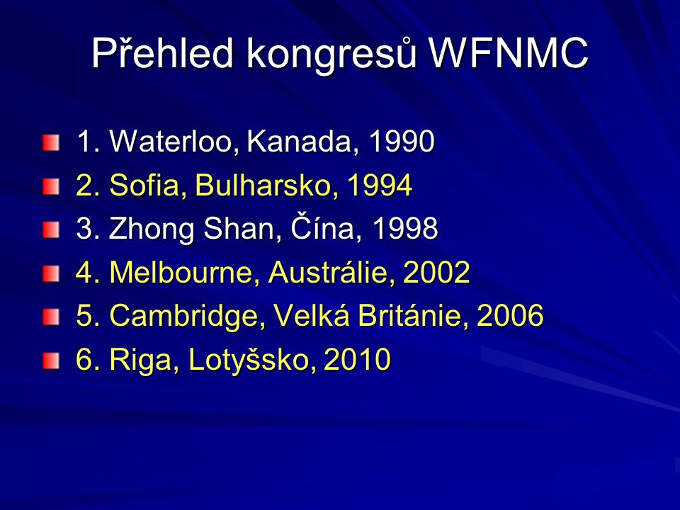 Přehled kongresů WFNMC