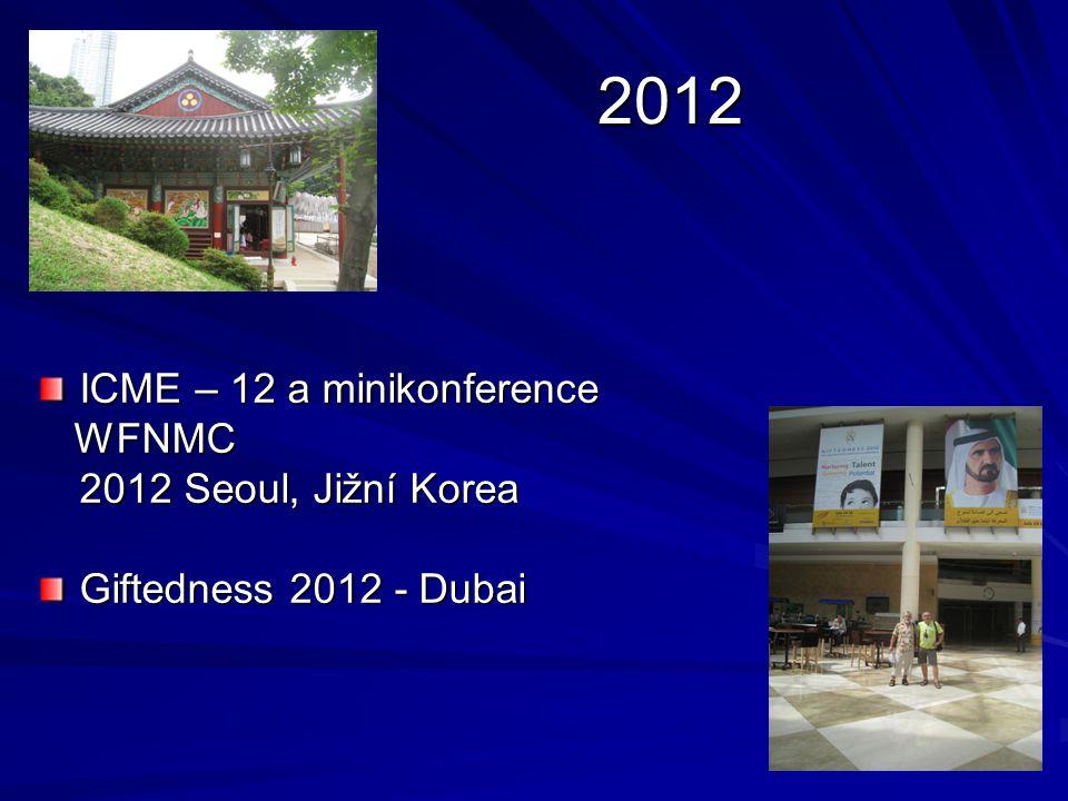 2012 ICME – 12 a minikonference WFNMC 2012 Seoul, Jižní Korea