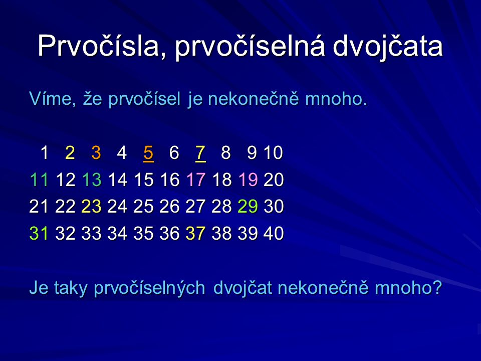 Prvočísla, prvočíselná dvojčata