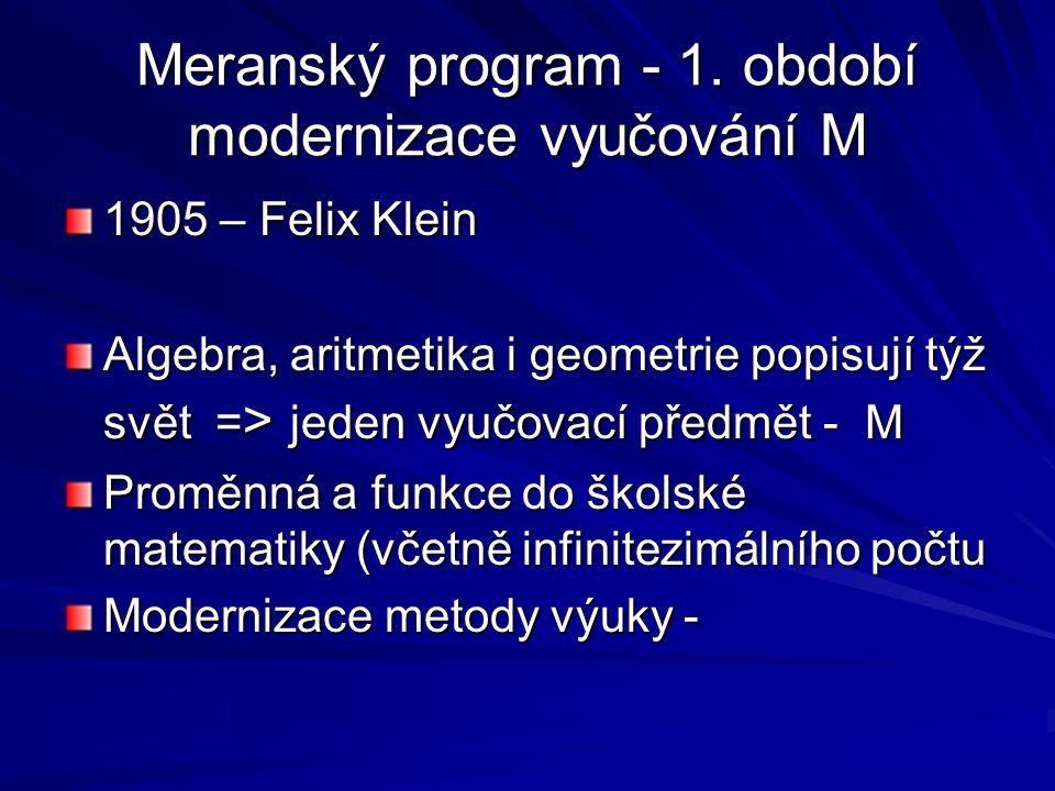 Meranský program - 1. období modernizace vyučování M