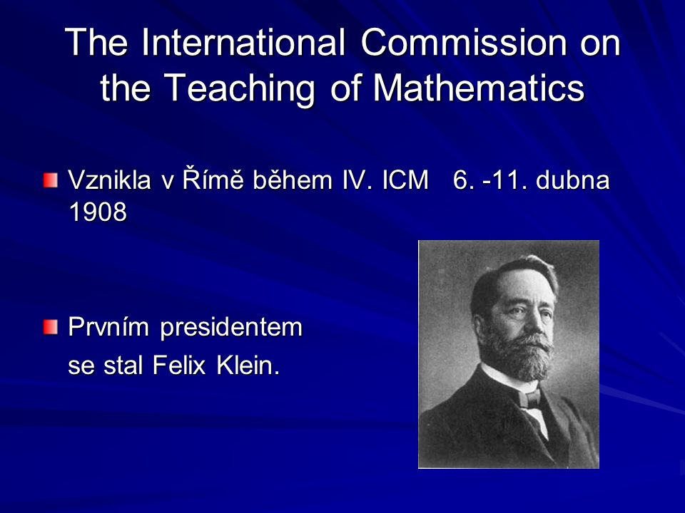 The International Commission on the Teaching of Mathematics