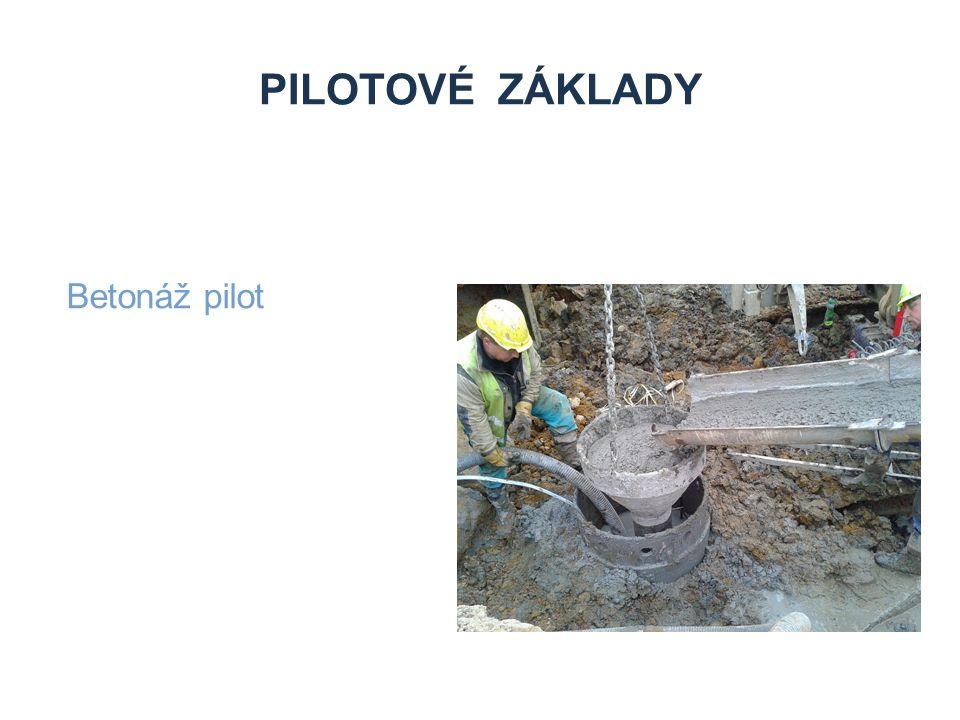 Pilotové základy Betonáž pilot Zdroje