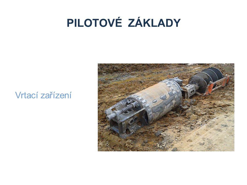 Pilotové základy Vrtací zařízení Zdroje