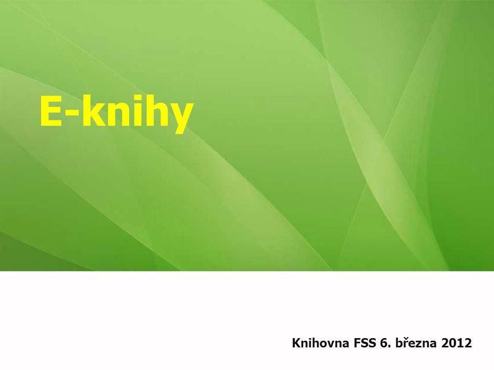 E-knihy Knihovna FSS 6. března 2012
