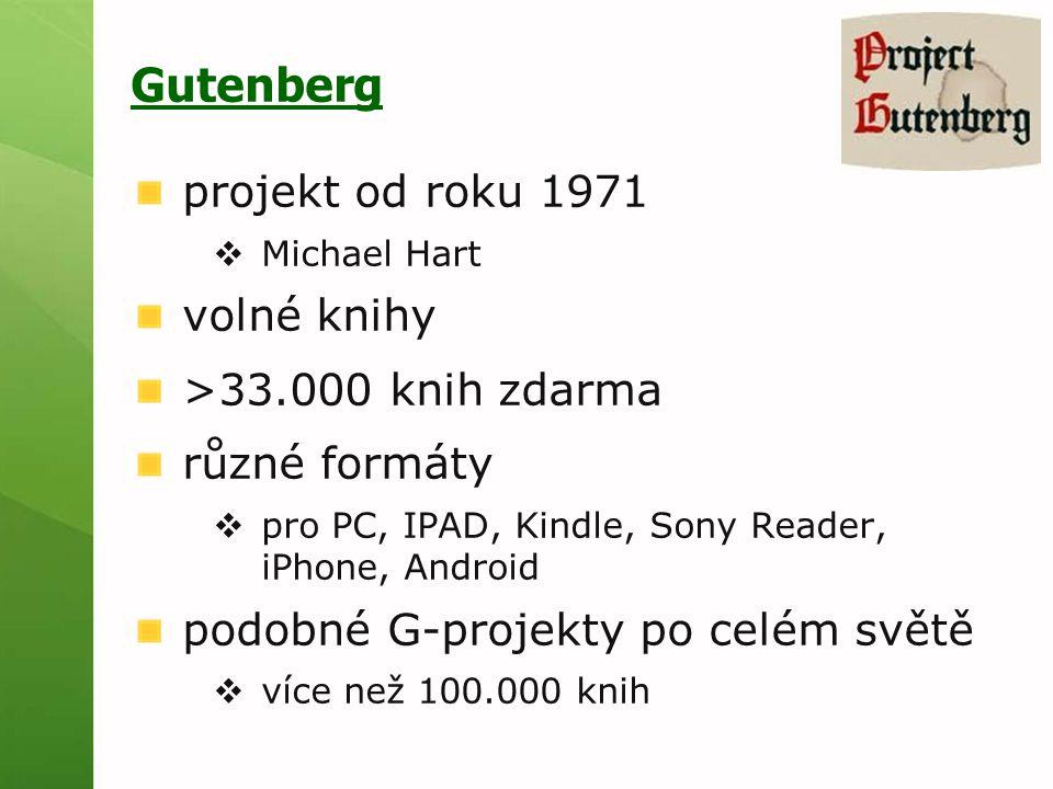 Gutenberg projekt od roku 1971 volné knihy >33.000 knih zdarma