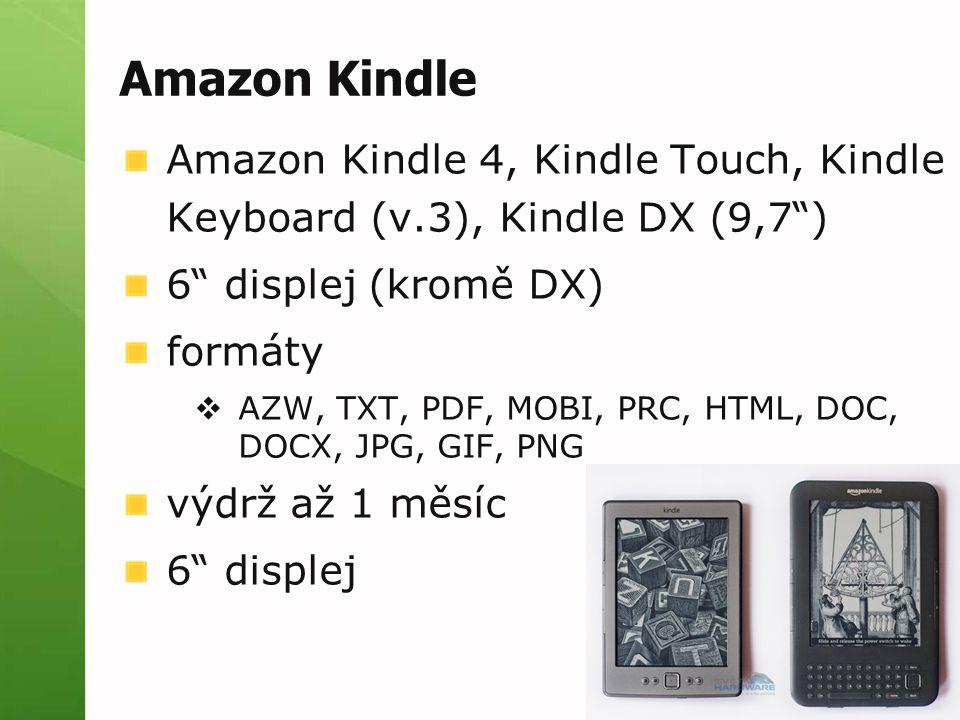 Amazon Kindle Amazon Kindle 4, Kindle Touch, Kindle Keyboard (v.3), Kindle DX (9,7 ) 6 displej (kromě DX)