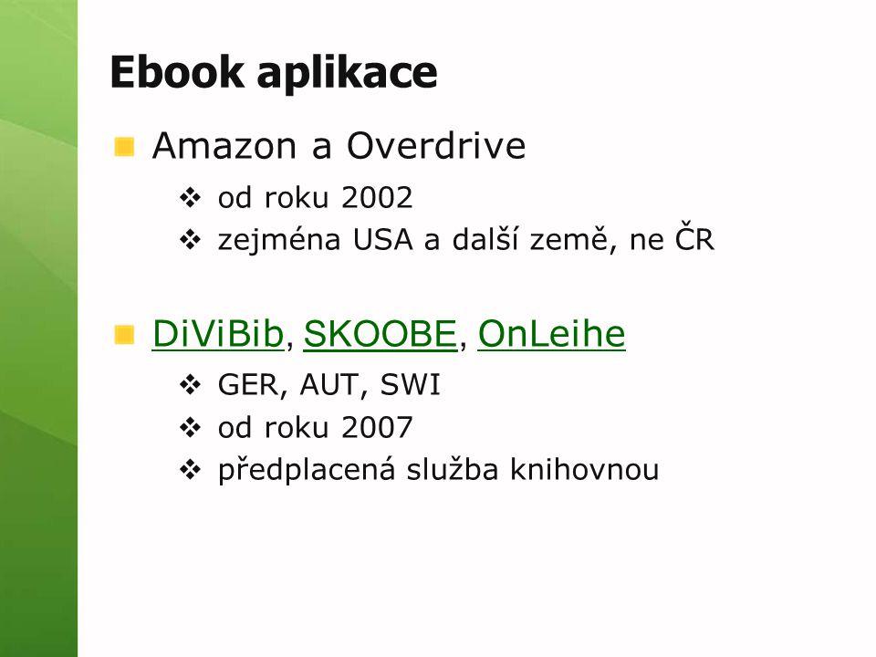 Ebook aplikace Amazon a Overdrive DiViBib, SKOOBE, OnLeihe