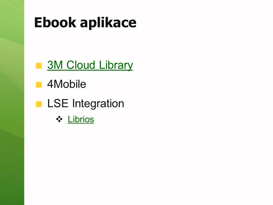 Ebook aplikace 3M Cloud Library 4Mobile LSE Integration Librios