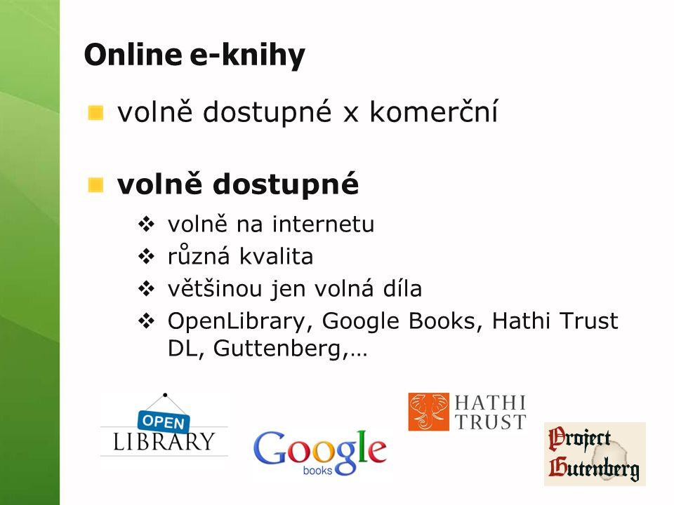 Online e-knihy volně dostupné x komerční volně dostupné