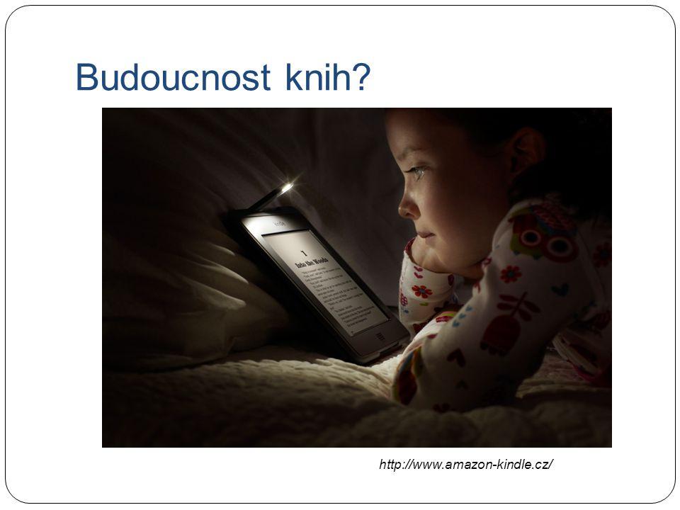 Budoucnost knih http://www.amazon-kindle.cz/