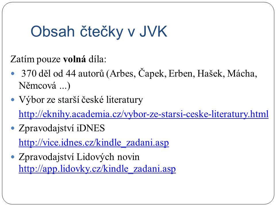 Obsah čtečky v JVK Zatím pouze volná díla: