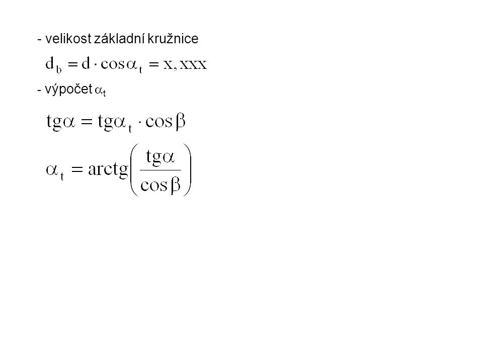 - velikost základní kružnice