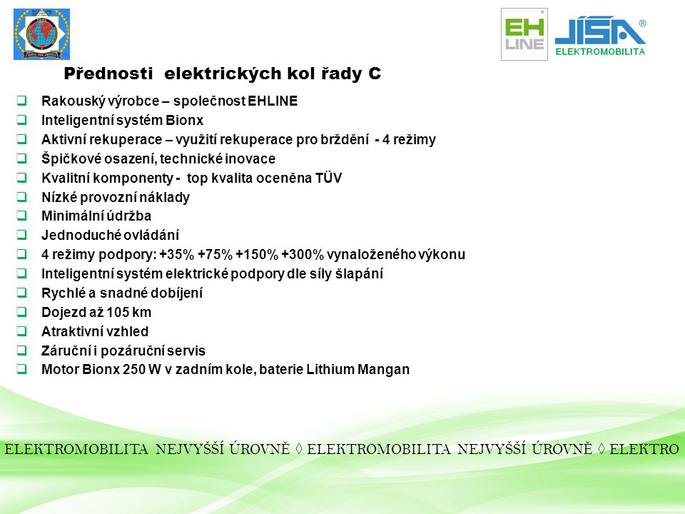 Přednosti elektrických kol řady C