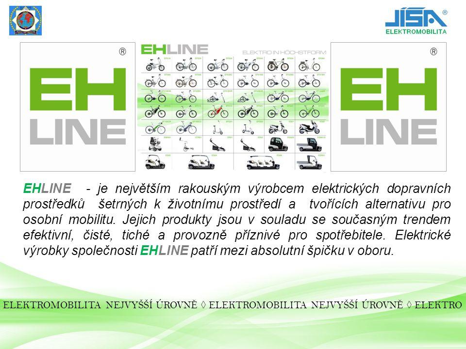 EHLINE - je největším rakouským výrobcem elektrických dopravních prostředků šetrných k životnímu prostředí a tvořících alternativu pro osobní mobilitu. Jejich produkty jsou v souladu se současným trendem efektivní, čisté, tiché a provozně příznivé pro spotřebitele. Elektrické výrobky společnosti EHLINE patří mezi absolutní špičku v oboru.
