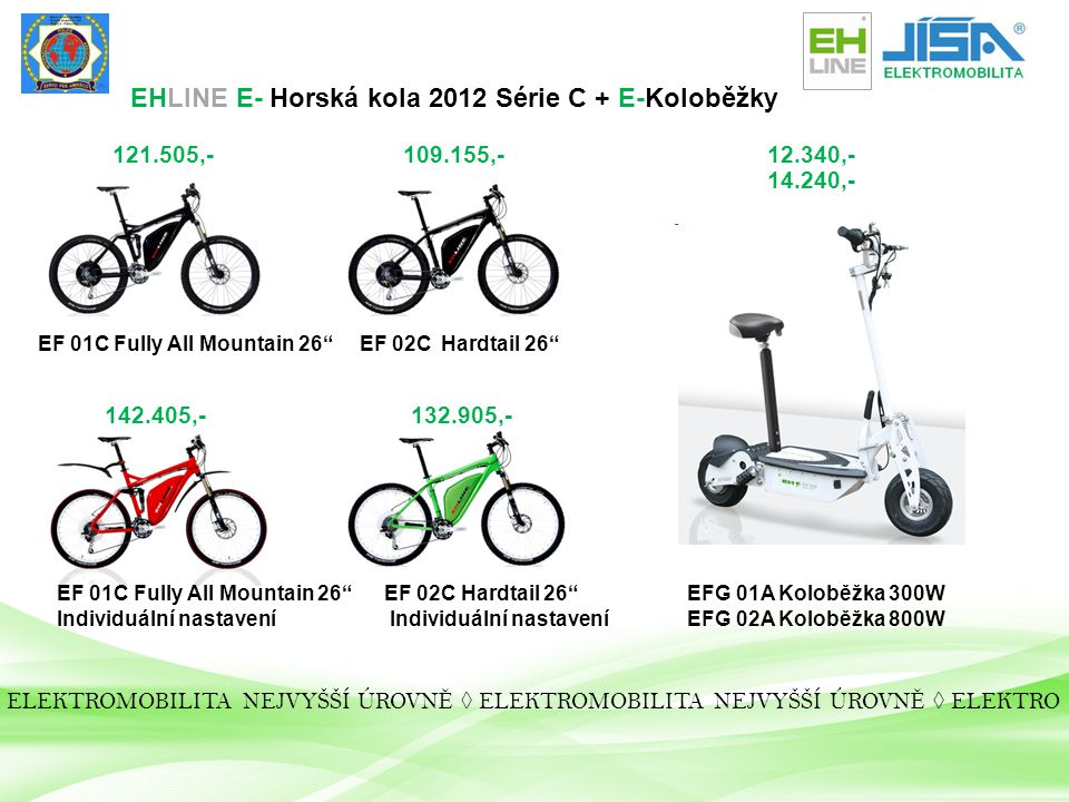 EHLINE E- Horská kola 2012 Série C + E-Koloběžky