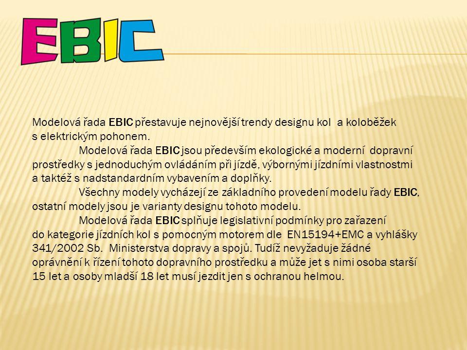 Modelová řada EBIC přestavuje nejnovější trendy designu kol a koloběžek