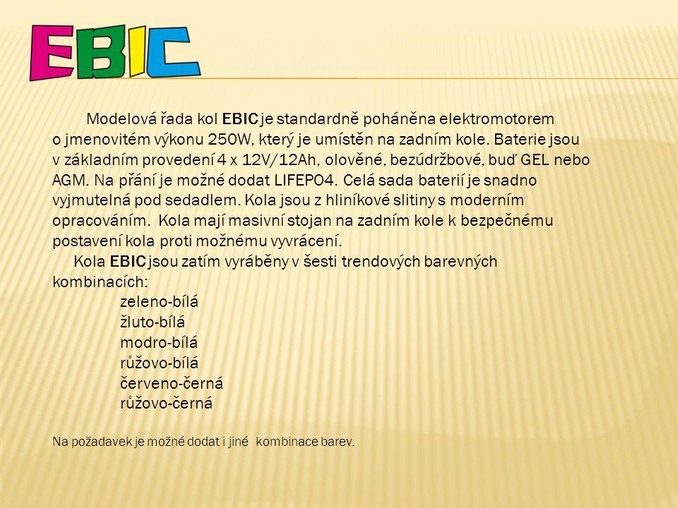 Modelová řada kol EBIC je standardně poháněna elektromotorem