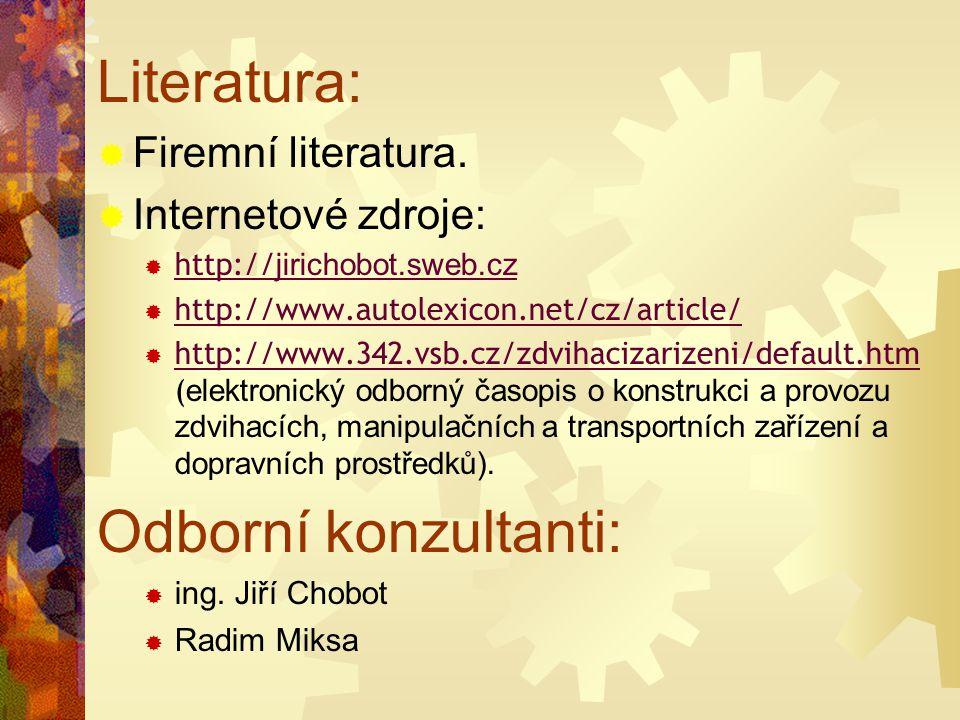 Literatura: Odborní konzultanti: Firemní literatura.