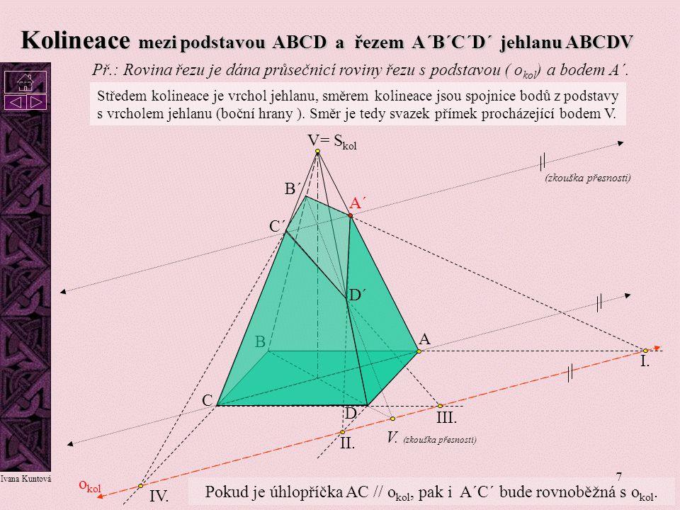 Pokud je úhlopříčka AC // okol, pak i A´C´ bude rovnoběžná s okol.
