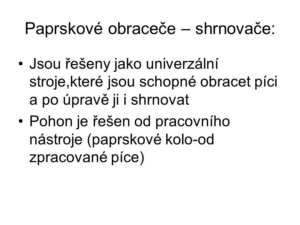 Paprskové obraceče – shrnovače: