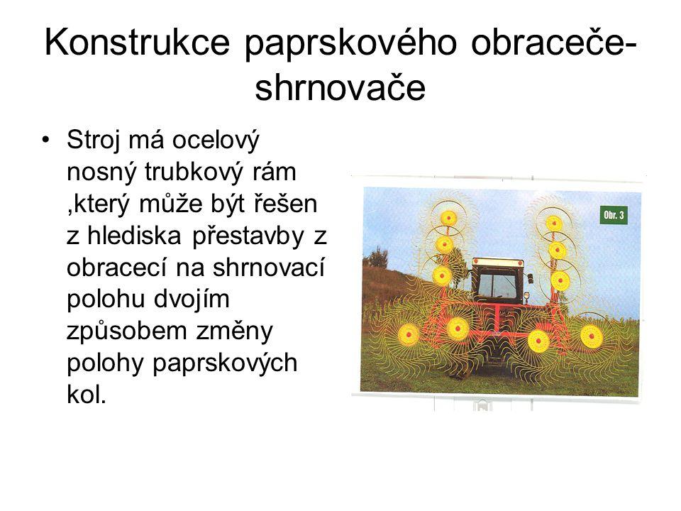 Konstrukce paprskového obraceče-shrnovače