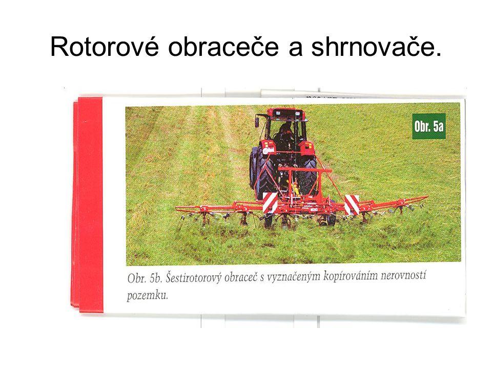 Rotorové obraceče a shrnovače.