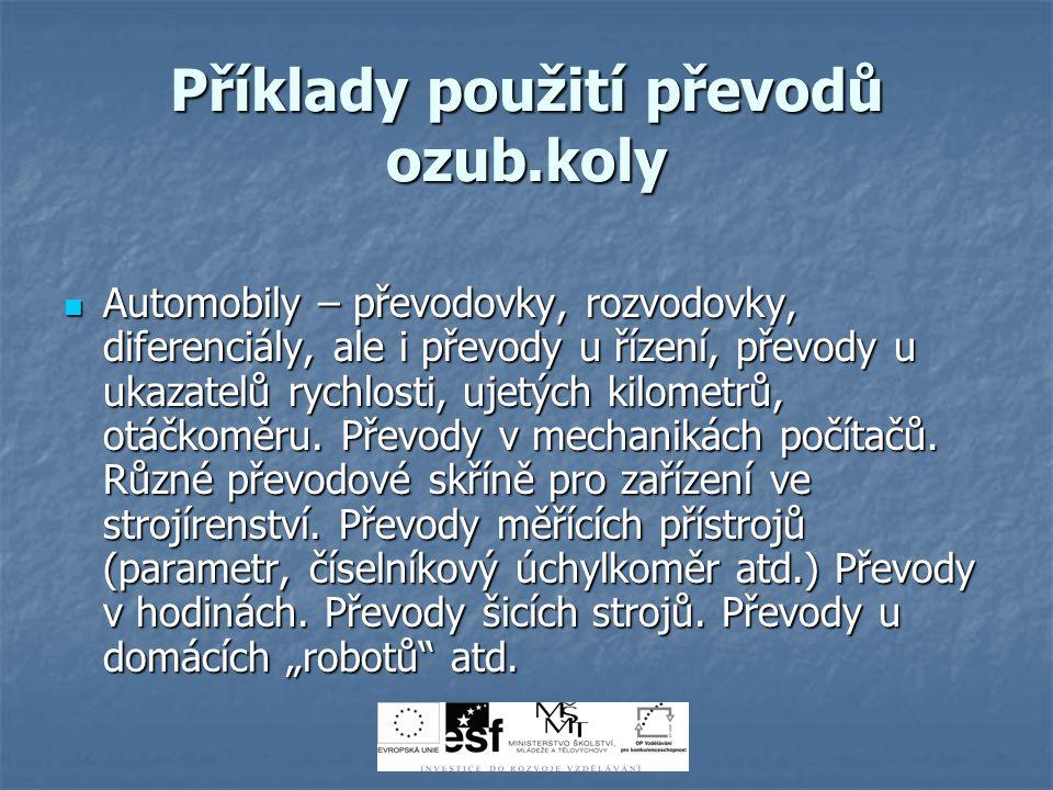 Příklady použití převodů ozub.koly