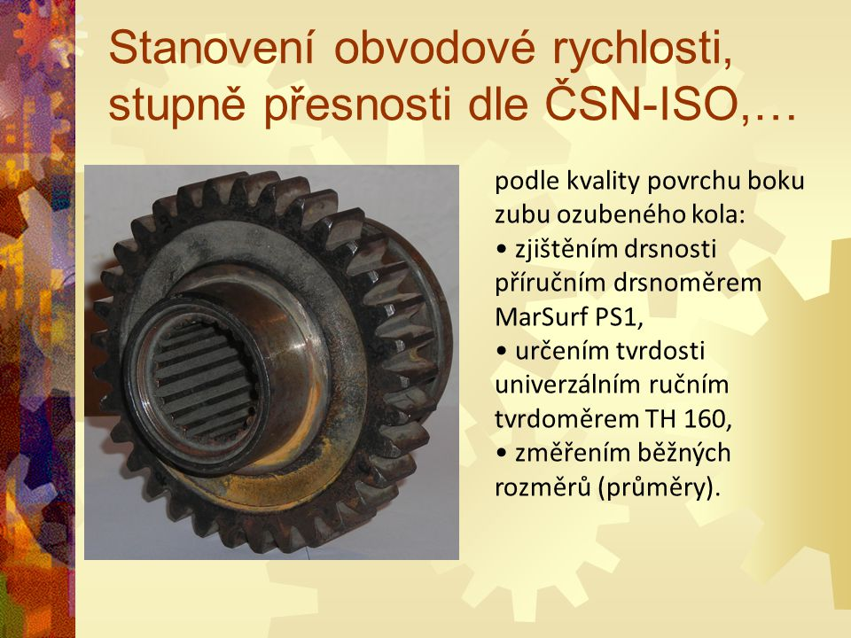 Stanovení obvodové rychlosti, stupně přesnosti dle ČSN-ISO,…