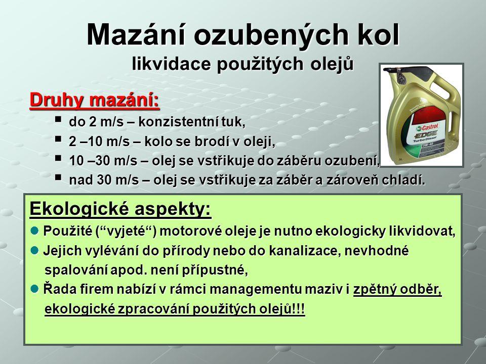 Mazání ozubených kol likvidace použitých olejů