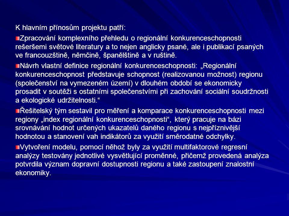 K hlavním přínosům projektu patří: