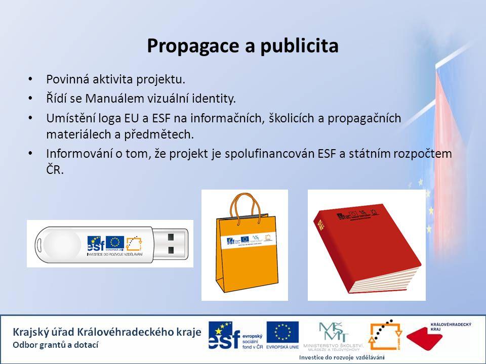 Propagace a publicita Povinná aktivita projektu.