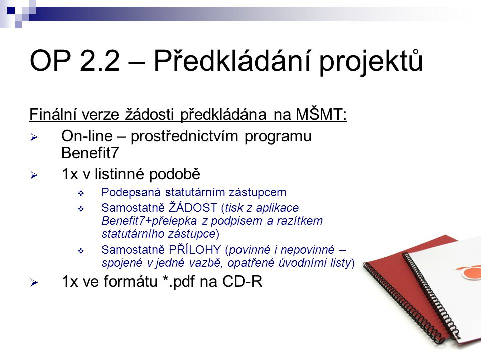 OP 2.2 – Předkládání projektů