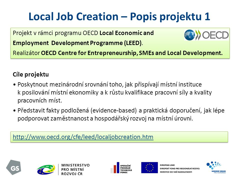 Local Job Creation – Popis projektu 1