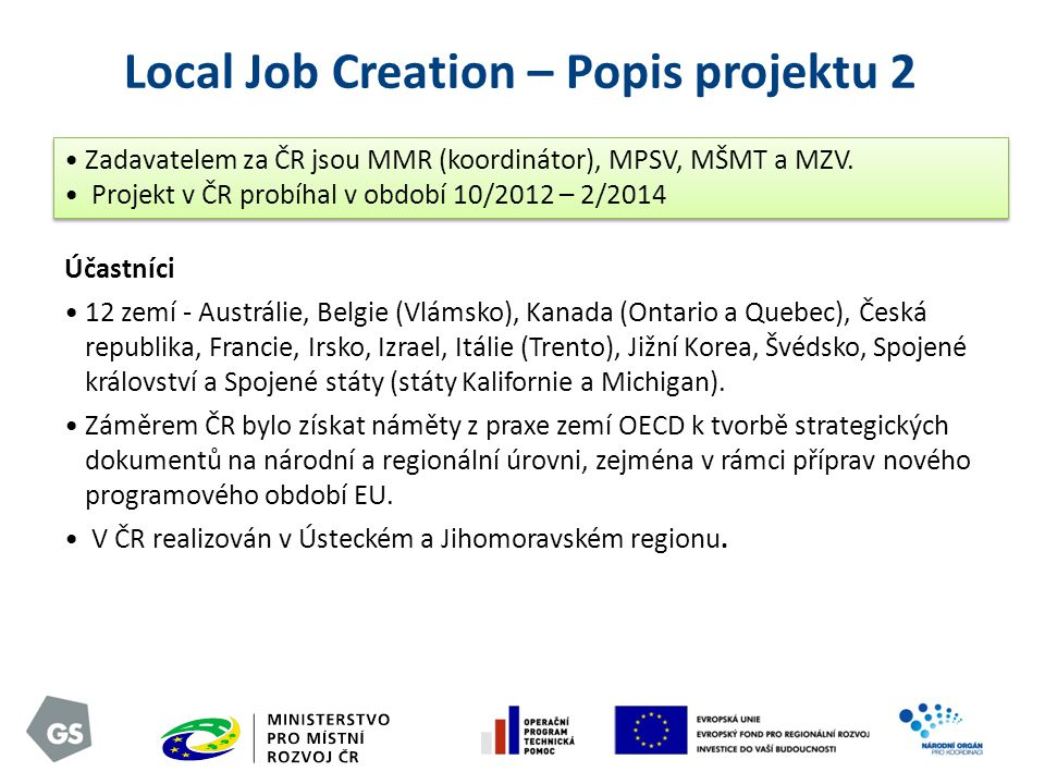 Local Job Creation – Popis projektu 2
