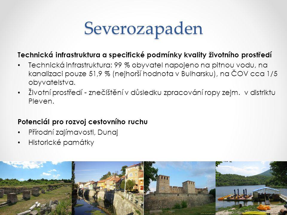 Severozapaden Technická infrastruktura a specifické podmínky kvality životního prostředí.