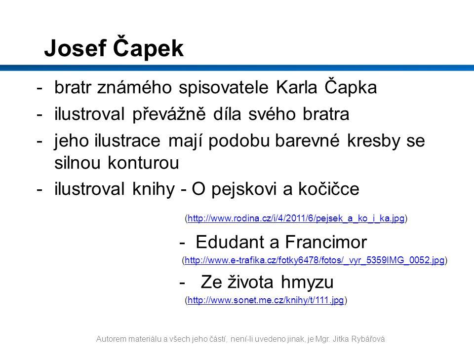 Josef Čapek bratr známého spisovatele Karla Čapka