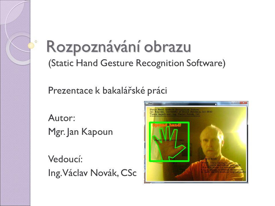 Rozpoznávání obrazu (Static Hand Gesture Recognition Software)