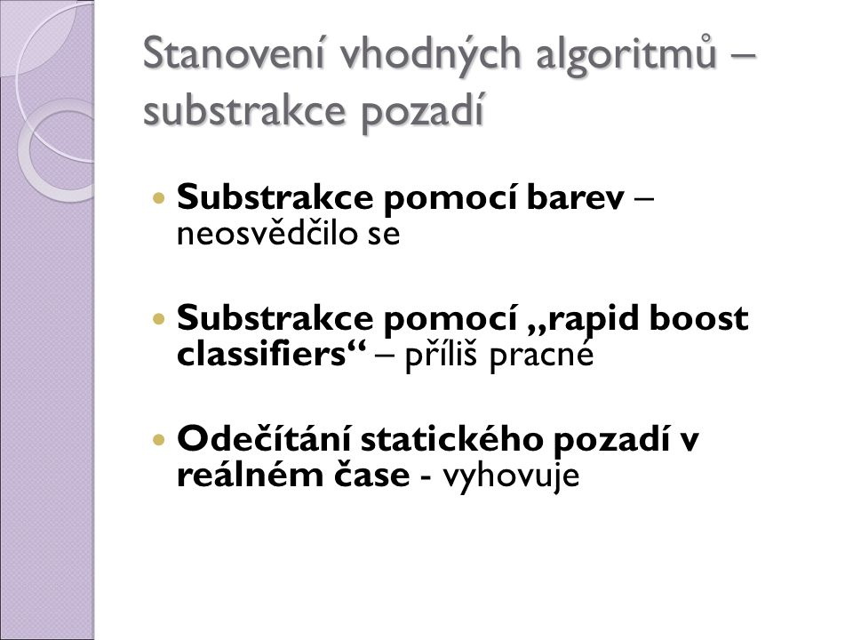 Stanovení vhodných algoritmů – substrakce pozadí