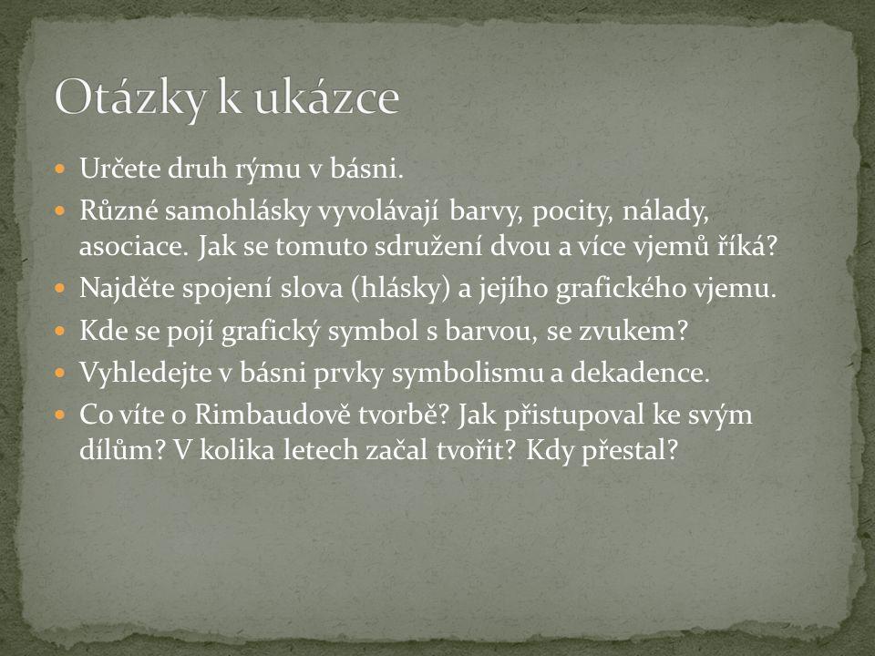 Otázky k ukázce Určete druh rýmu v básni.