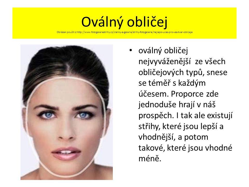 Oválný obličej Obrázek použit z:http://www. fotogaleriestrihy