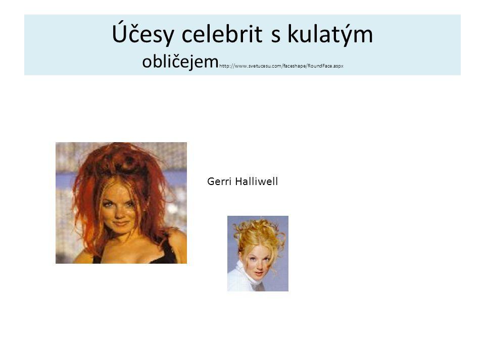 Účesy celebrit s kulatým obličejemhttp://www. svetucesu