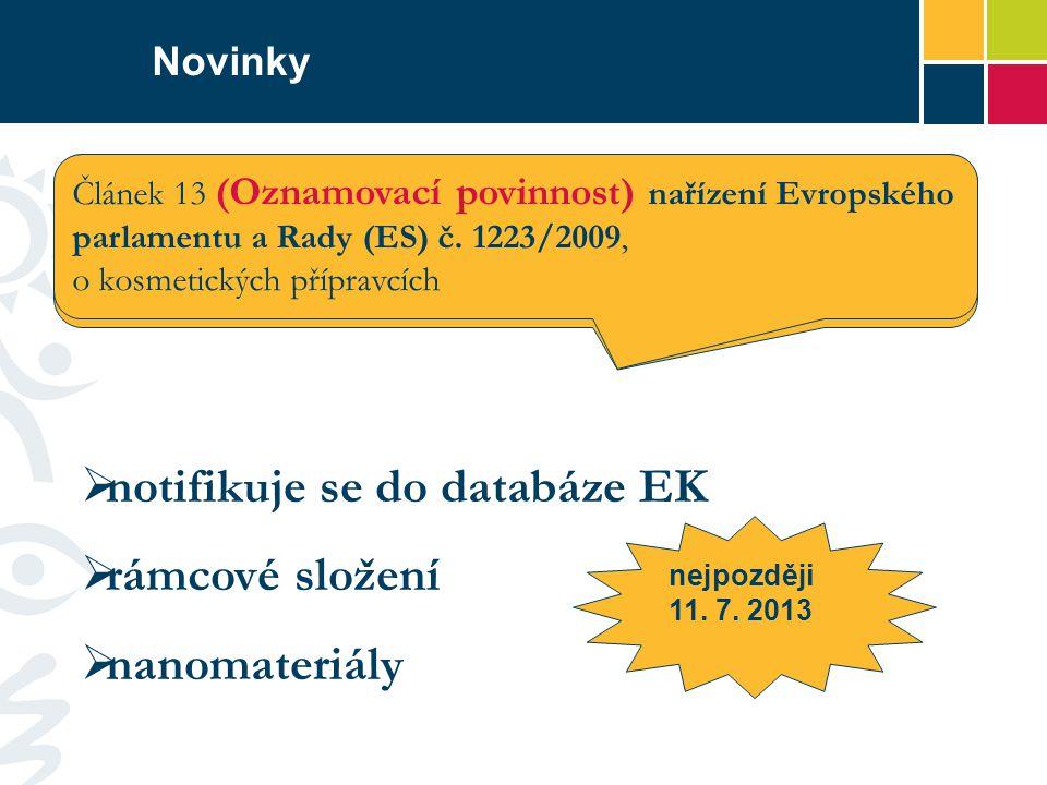 notifikuje se do databáze EK rámcové složení nanomateriály