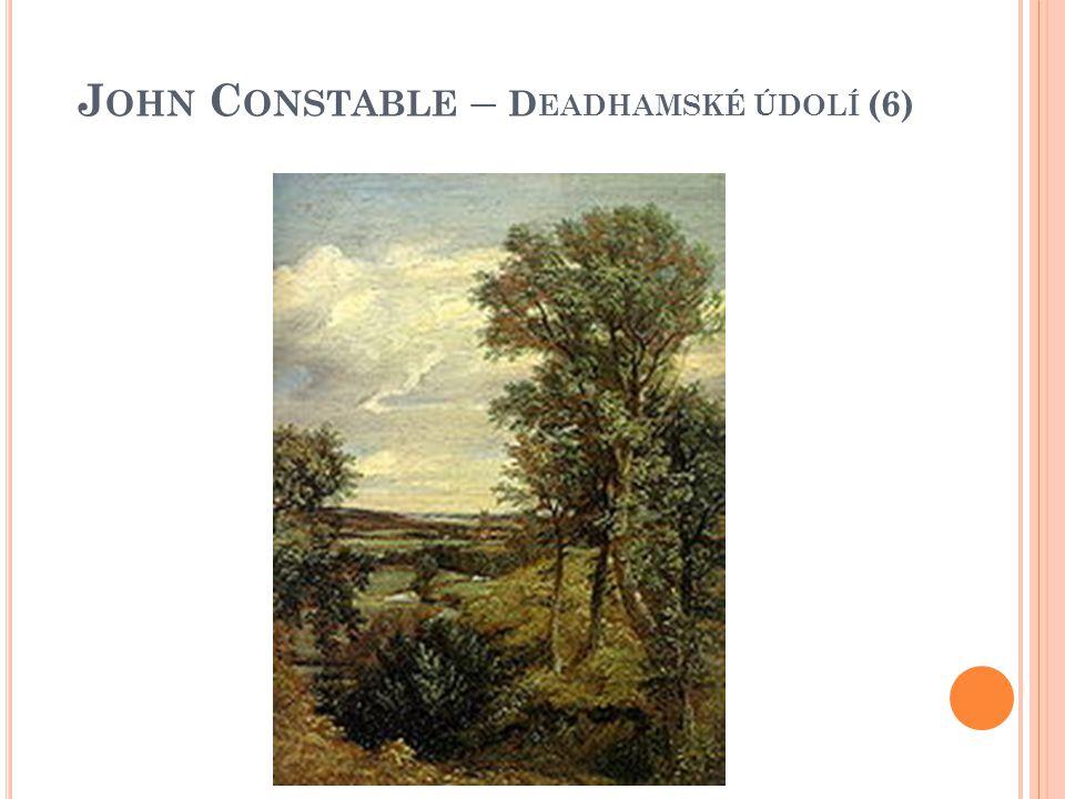 John Constable – Deadhamské údolí (6)